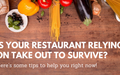 Is Your Restaurant relying on Take-out to Survive?